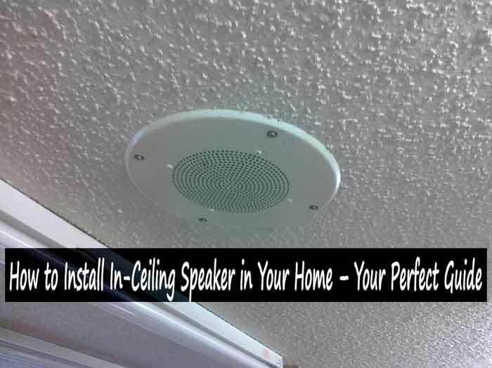 Install in ceiling speaker