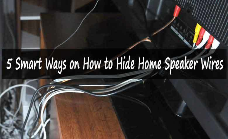 5 Smart Ways on How to Hide Home Speaker Wires | Speaker ... on
