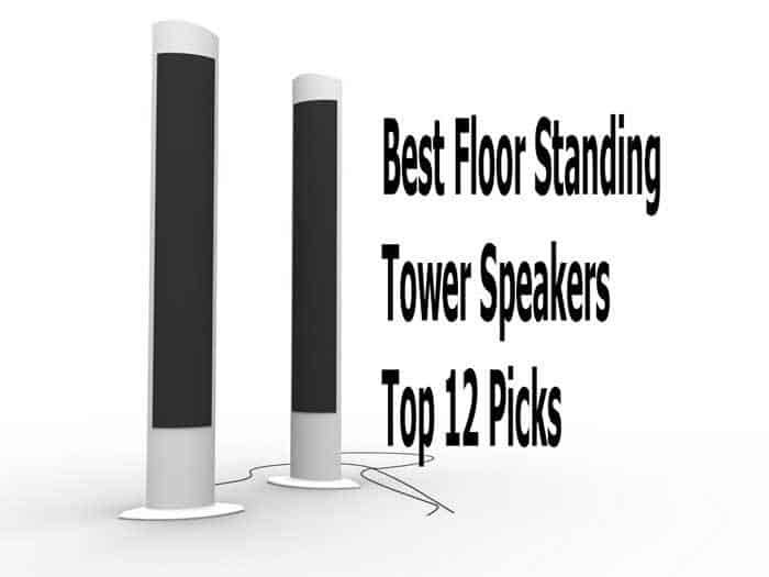 Floor Standing Tower Speakers