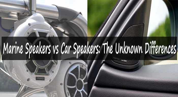 Marine Speakers vs Car Speakers