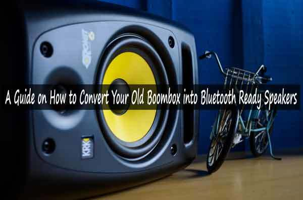 Convert Your old Boombox into Bluetooth Ready Speakers