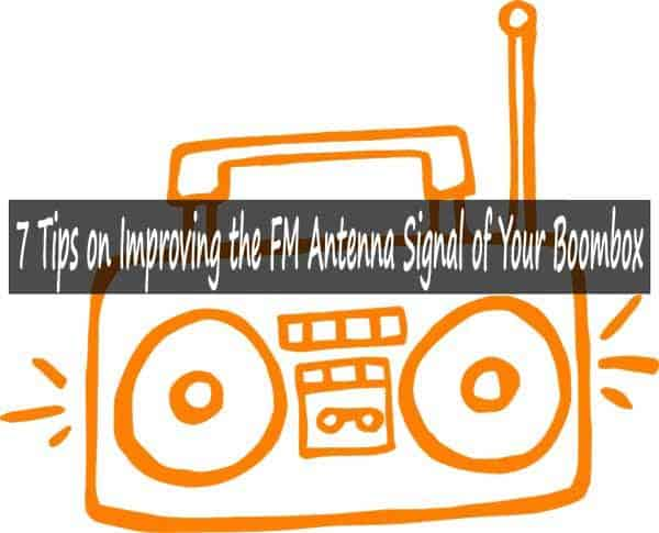 Improve fm antenna signal of boombox