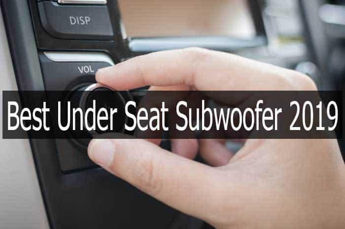 Best Under Seat Subwoofer